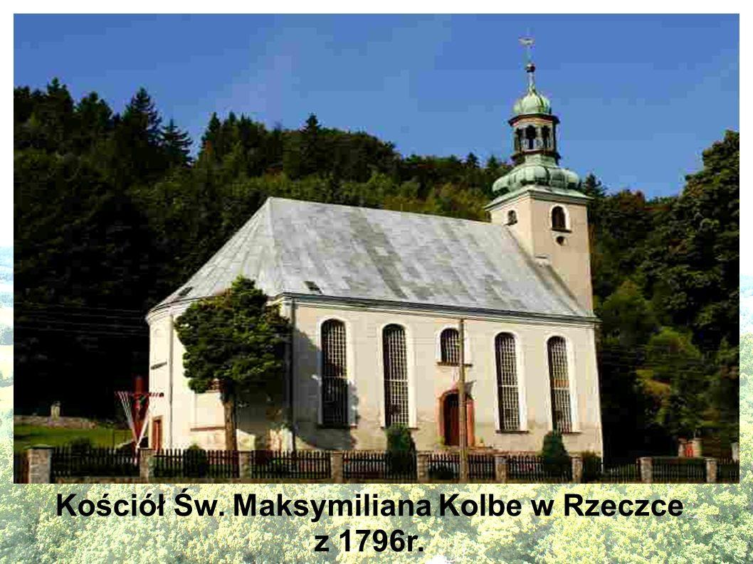 Kościół Św. Maksymiliana Kolbe w Rzeczce z 1796r.