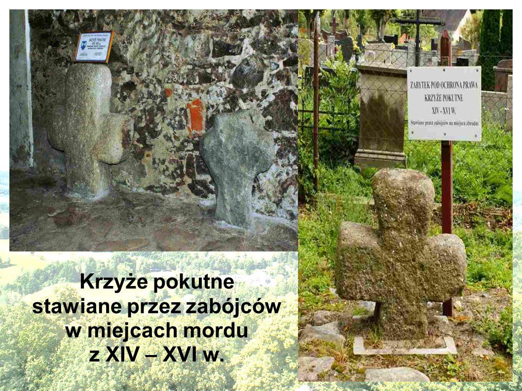 Krzyże pokutne stawiane przez zabójców w miejcach mordu z XIV – XVI w.