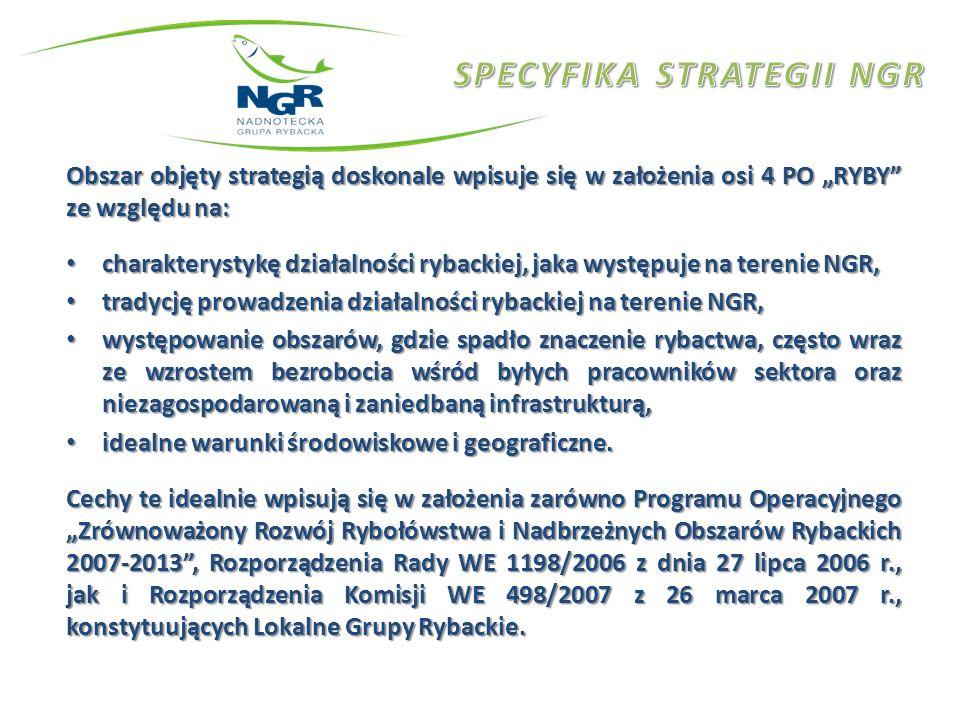 Obszar objęty strategią doskonale wpisuje się w założenia osi 4 PO RYBY ze względu na: charakterystykę działalności rybackiej, jaka występuje na teren