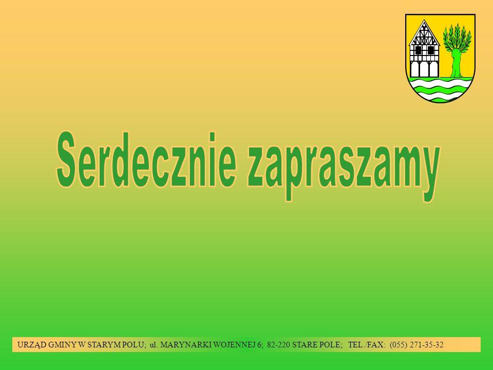 URZĄD GMINY W STARYM POLU; ul. MARYNARKI WOJENNEJ 6; 82-220 STARE POLE; TEL./FAX: (055) 271-35-32