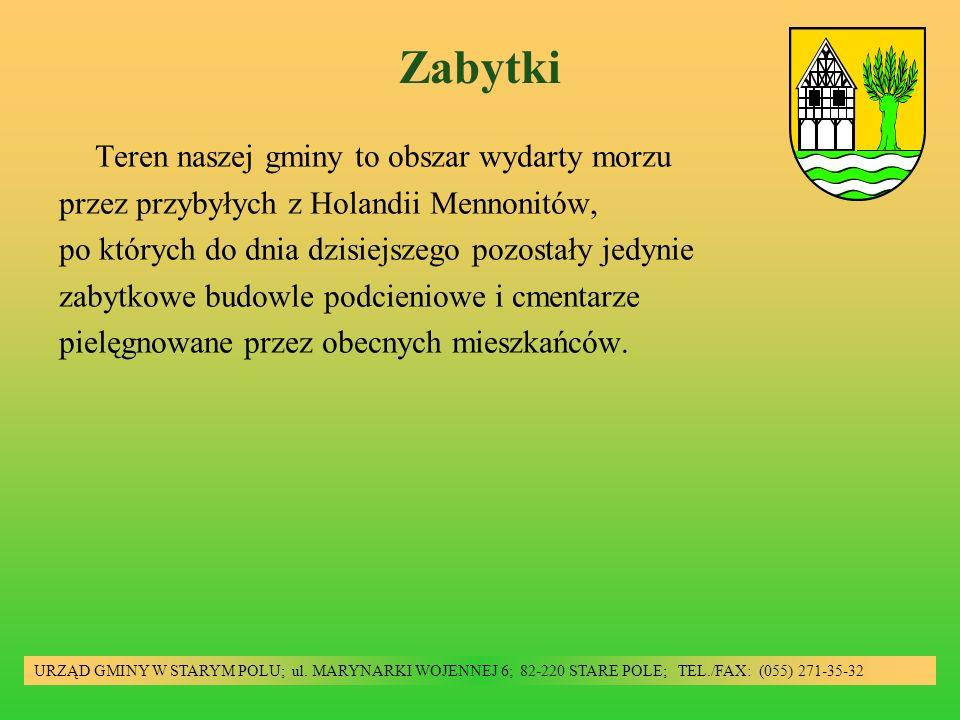 Główne zabytki URZĄD GMINY W STARYM POLU; ul.