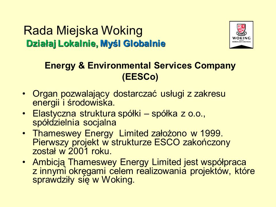 Organ pozwalający dostarczać usługi z zakresu energii i środowiska. Elastyczna struktura spółki – spółka z o.o., spółdzielnia socjalna Thameswey Energ
