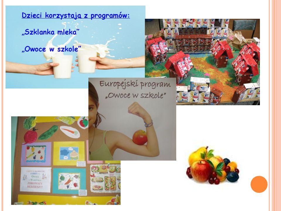Dzieci korzystają z programów: Szklanka mleka Owoce w szkole