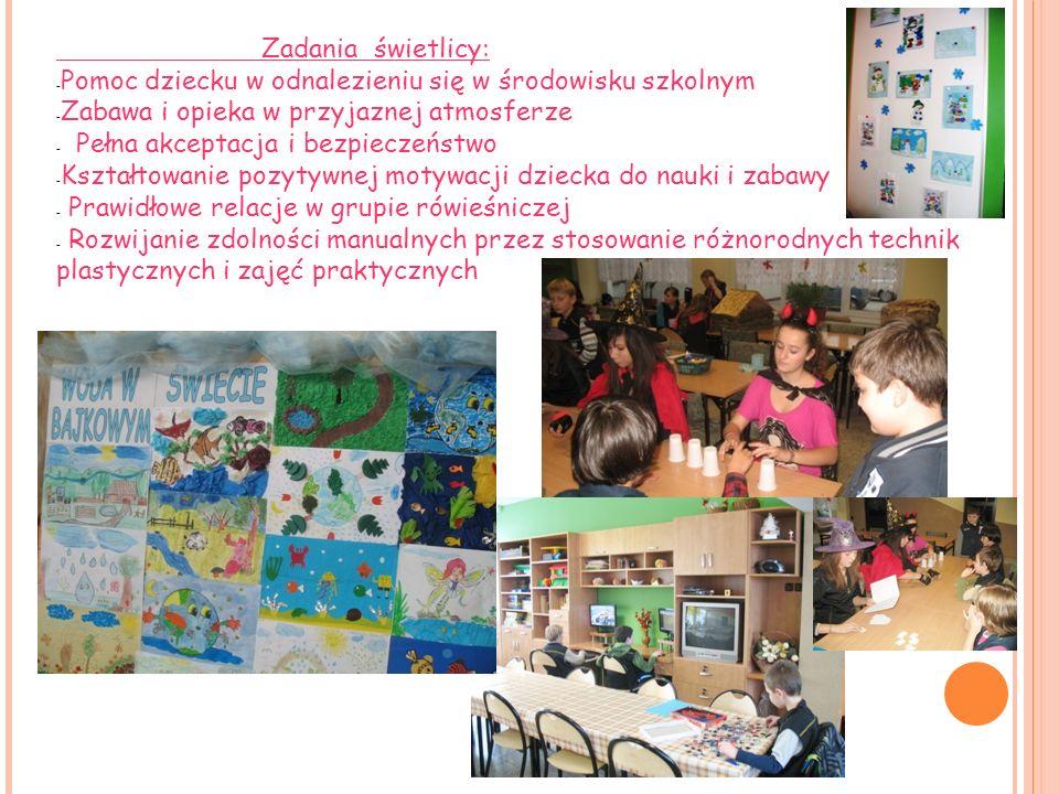 Zadania świetlicy: - Pomoc dziecku w odnalezieniu się w środowisku szkolnym - Zabawa i opieka w przyjaznej atmosferze - Pełna akceptacja i bezpieczeńs