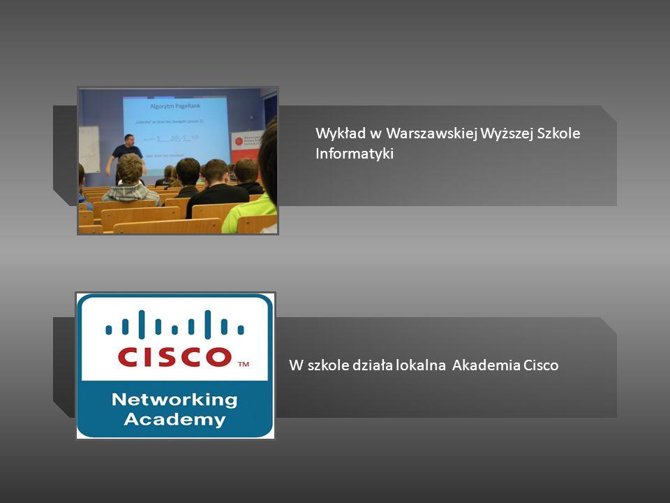 W szkole działa lokalna Akademia Cisco Wykład w Warszawskiej Wyższej Szkole Informatyki