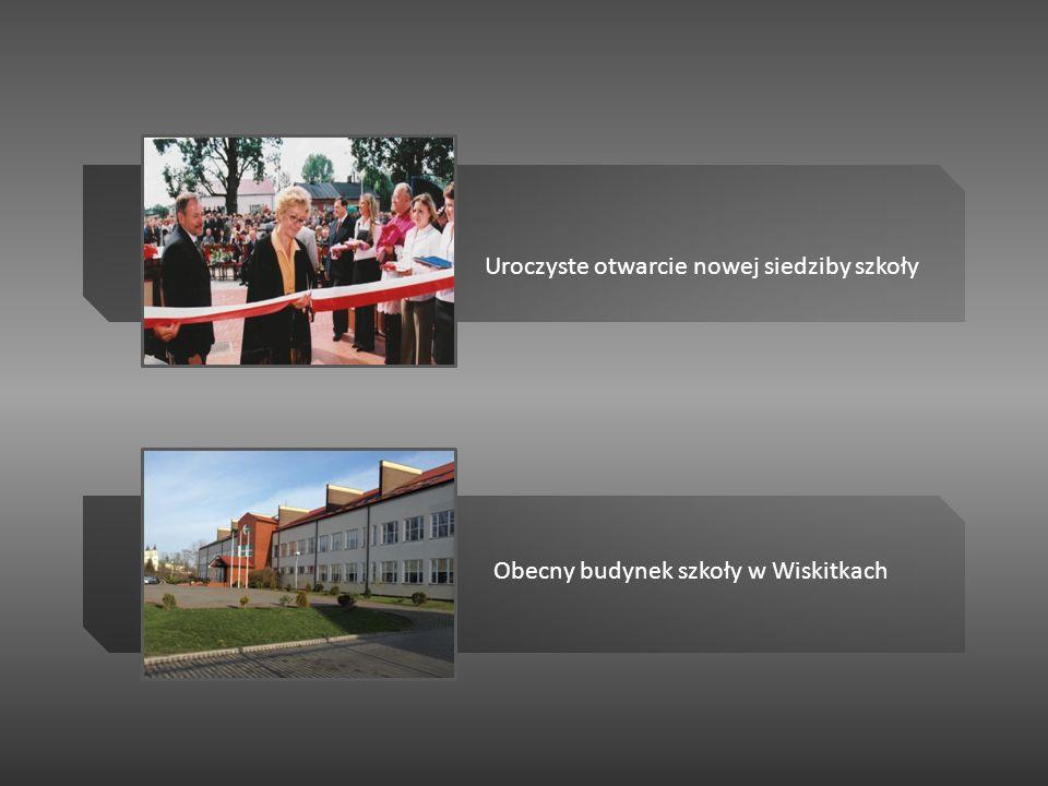 Uroczyste otwarcie nowej siedziby szkoły Obecny budynek szkoły w Wiskitkach