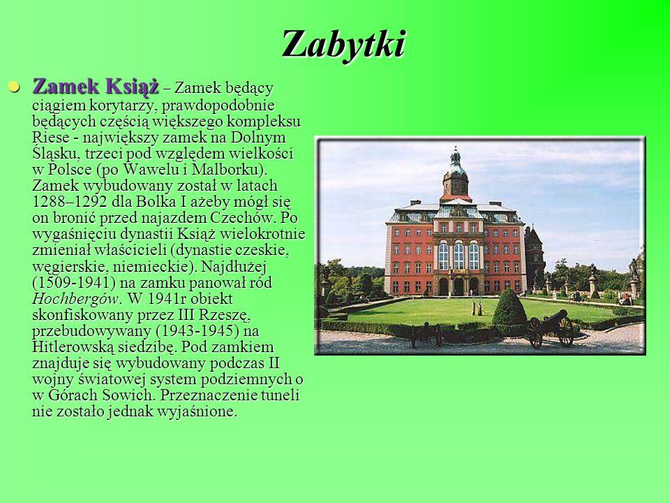 Zabytki Zamek Książ – Zamek będący ciągiem korytarzy, prawdopodobnie będących częścią większego kompleksu Riese - największy zamek na Dolnym Śląsku, t