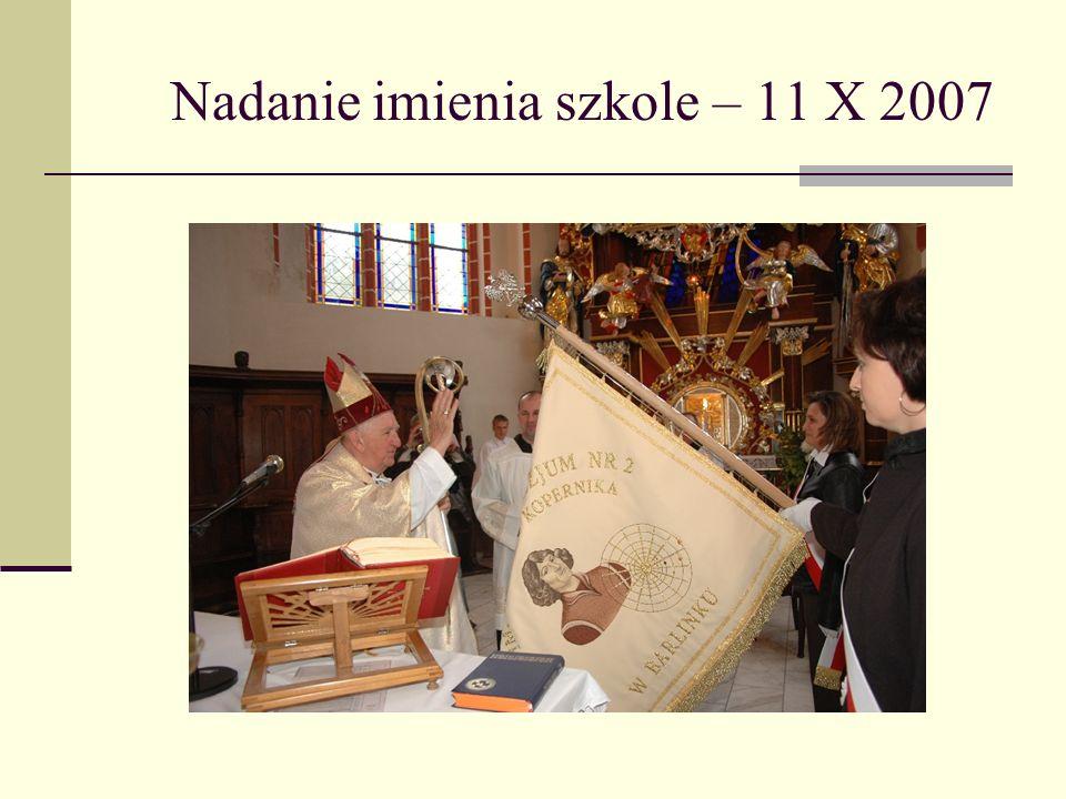 Nadanie imienia szkole – 11 X 2007