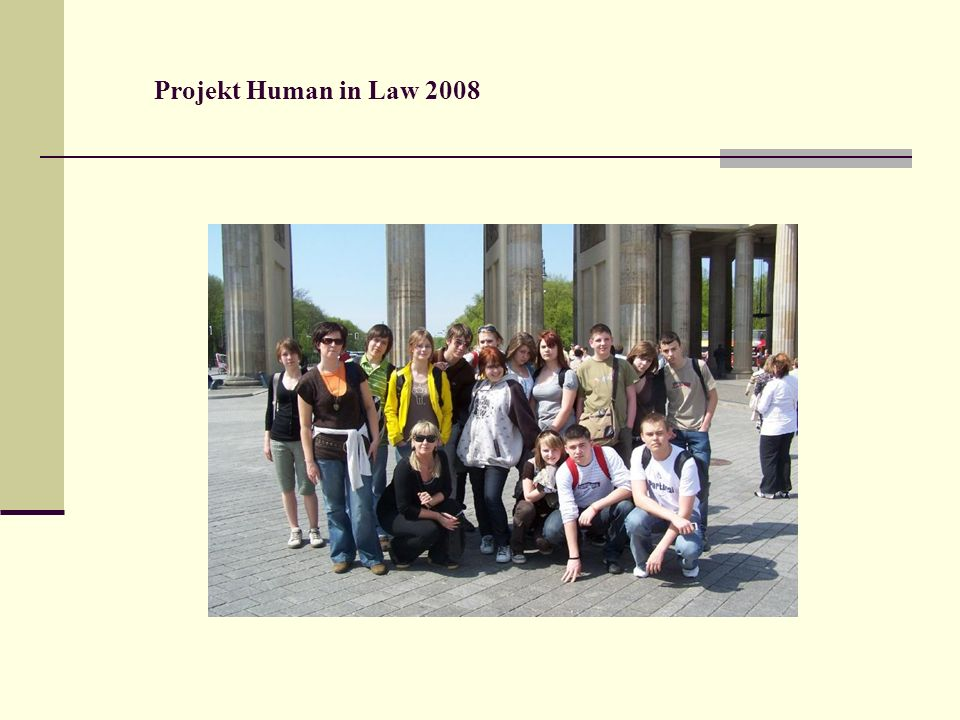 Projekt Human in Law 2008