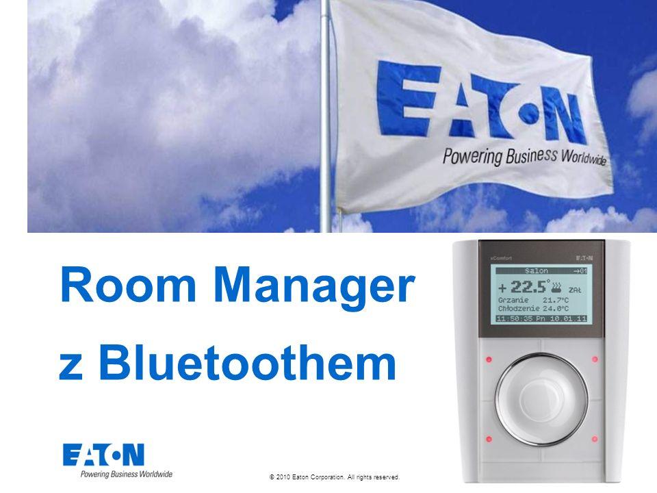 72 © 2010 Eaton Corporation.All rights reserved. Wgrywamy zmiany do Room Managera.