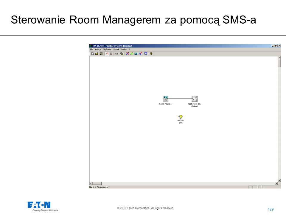 129 © 2010 Eaton Corporation. All rights reserved. Sterowanie Room Managerem za pomocą SMS-a