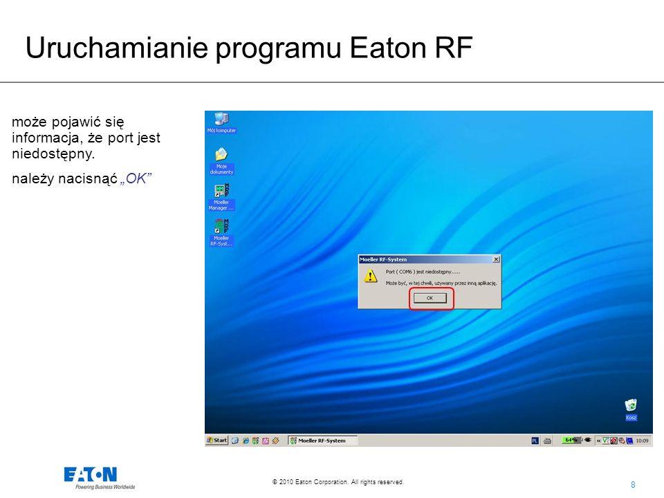 99 © 2010 Eaton Corporation.All rights reserved. Zatwierdzamy zmiany przyciskiem OK.