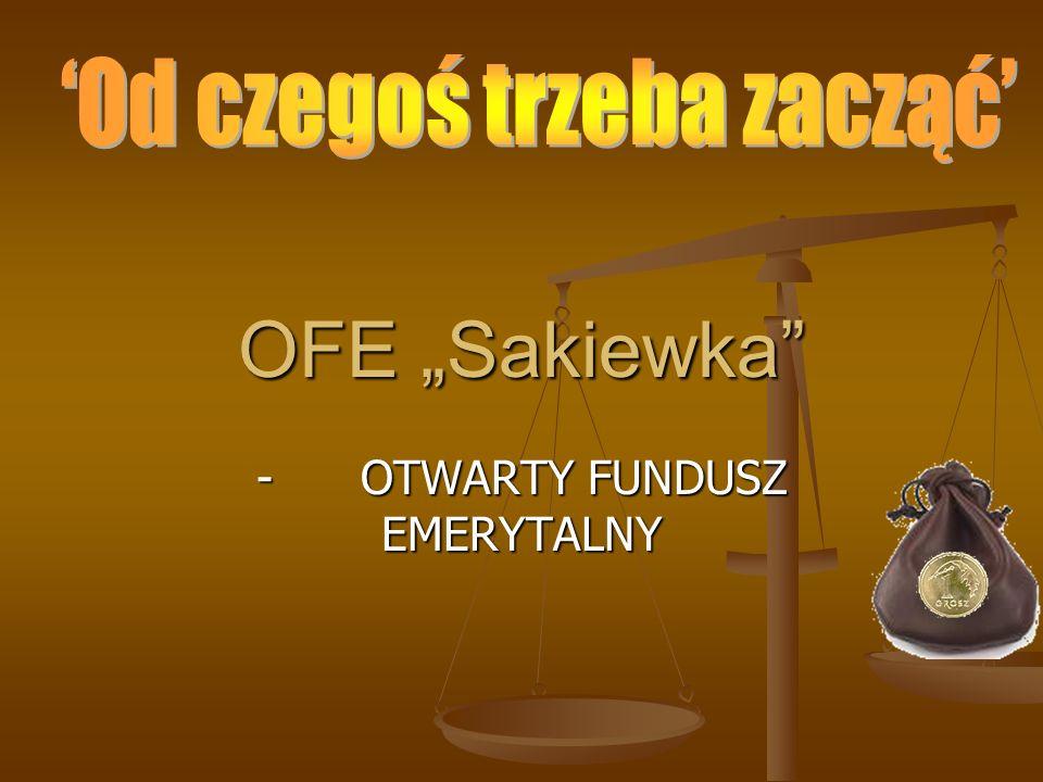 OFE Sakiewka - OTWARTY FUNDUSZ EMERYTALNY