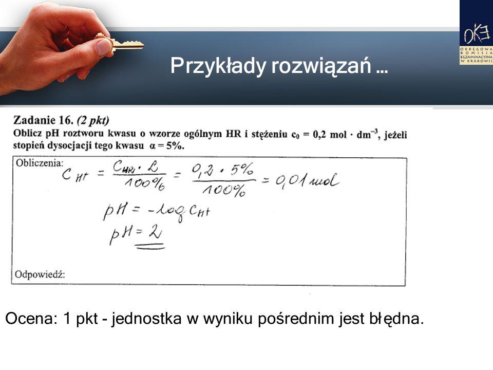 Ocena: 1 pkt - jednostka w wyniku pośrednim jest błędna.