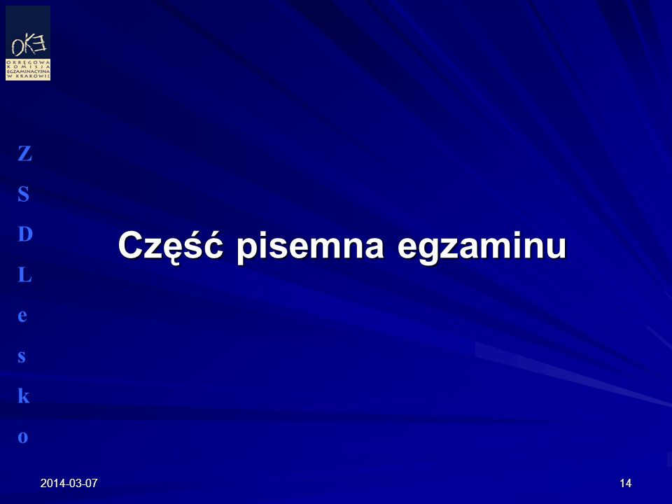 2014-03-0714 Część pisemna egzaminu ZSDLeskoZSDLesko