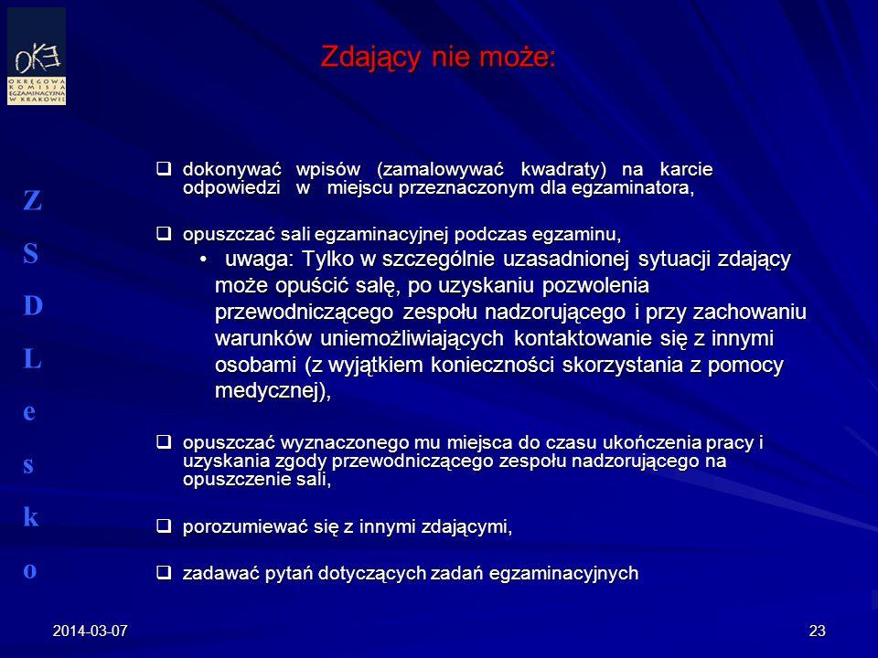 2014-03-0723 Zdający nie może: dokonywać wpisów (zamalowywać kwadraty) na karcie odpowiedzi w miejscu przeznaczonym dla egzaminatora, dokonywać wpisów