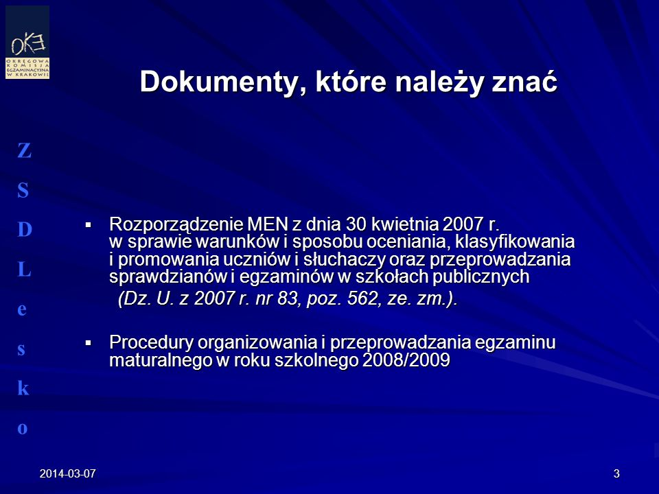 2014-03-073 Rozporządzenie MEN z dnia 30 kwietnia 2007 r. w sprawie warunków i sposobu oceniania, klasyfikowania i promowania uczniów i słuchaczy oraz