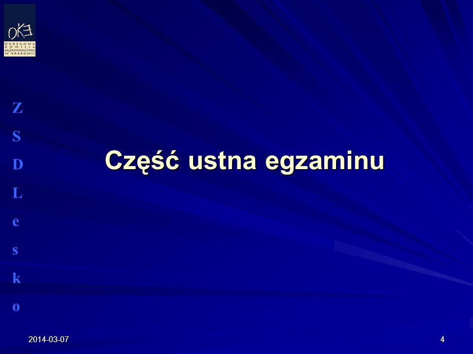2014-03-074 Część ustna egzaminu ZSDLeskoZSDLesko