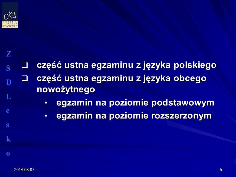 2014-03-075 część ustna egzaminu z języka polskiego część ustna egzaminu z języka polskiego część ustna egzaminu z języka obcego nowożytnego część ust