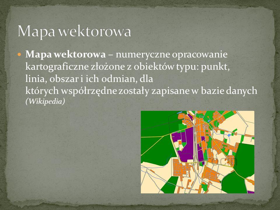 Mapa wektorowa – numeryczne opracowanie kartograficzne złożone z obiektów typu: punkt, linia, obszar i ich odmian, dla których współrzędne zostały zapisane w bazie danych (Wikipedia)