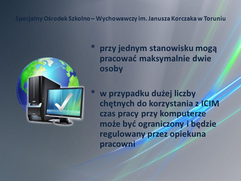 * przy jednym stanowisku mogą pracować maksymalnie dwie osoby * w przypadku dużej liczby chętnych do korzystania z ICIM czas pracy przy komputerze moż