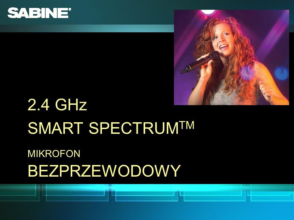 2.4 GHz SMART SPECTRUM TM MIKROFON BEZPRZEWODOWY 2.4 GHz SMART SPECTRUM TM MIKROFON BEZPRZEWODOWY