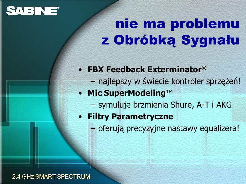 FBX Feedback Exterminator ® –najlepszy w świecie kontroler sprzężeń! Mic SuperModeling –symuluje brzmienia Shure, A-T i AKG Filtry Parametryczne –ofer
