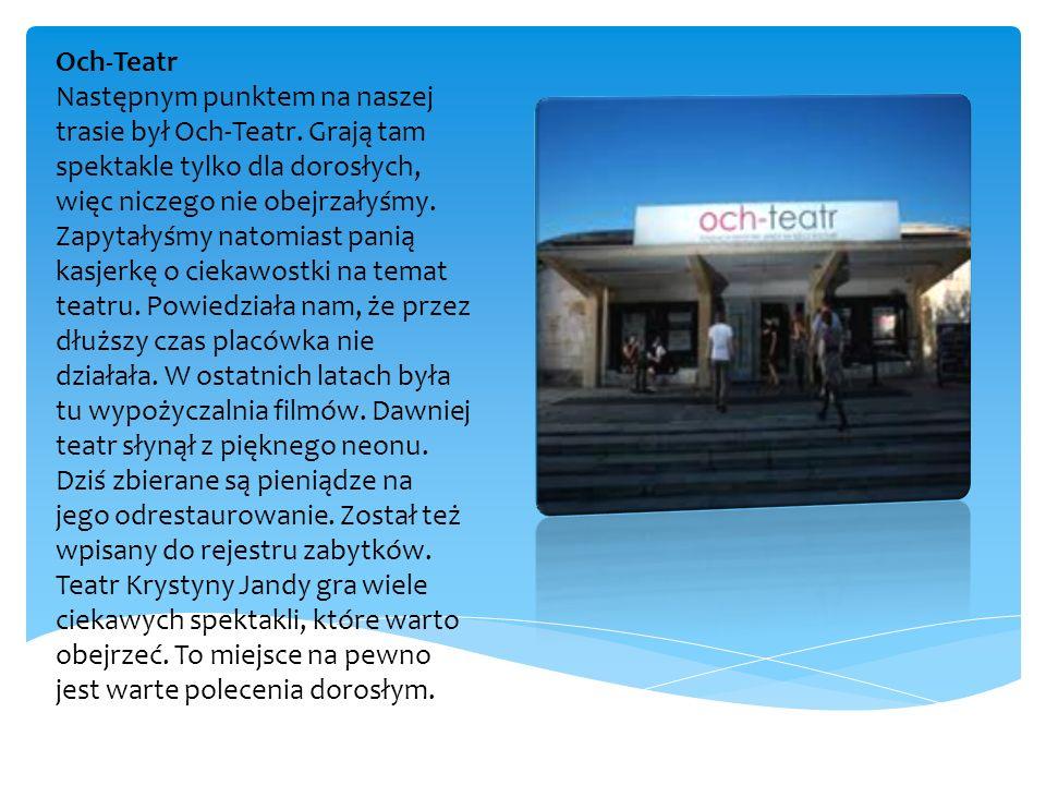 Karczma Ochota Idąc dalej w stronę Placu Narutowicza, przeszłyśmy przez ul.