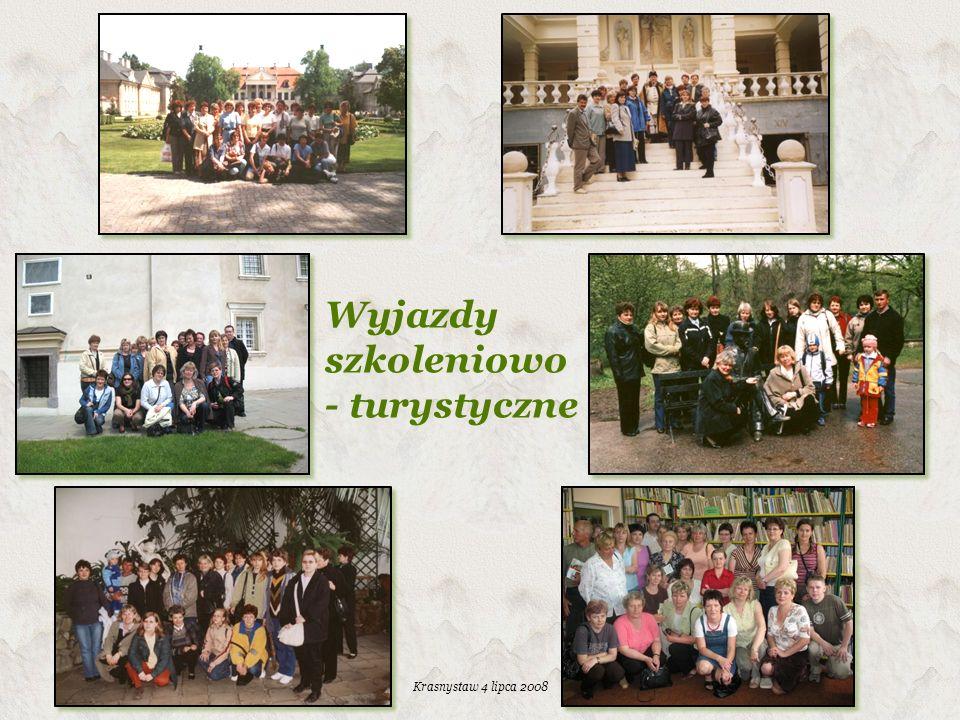 Krasnystaw 4 lipca 2008 Wyjazdy szkoleniowo - turystyczne