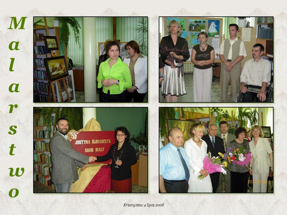 Krasnystaw 4 lipca 2008 MalarstwoMalarstwo
