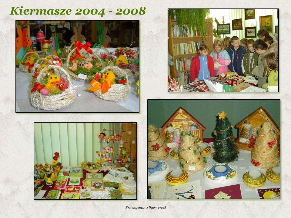 Krasnystaw 4 lipca 2008 Kiermasze 2004 - 2008