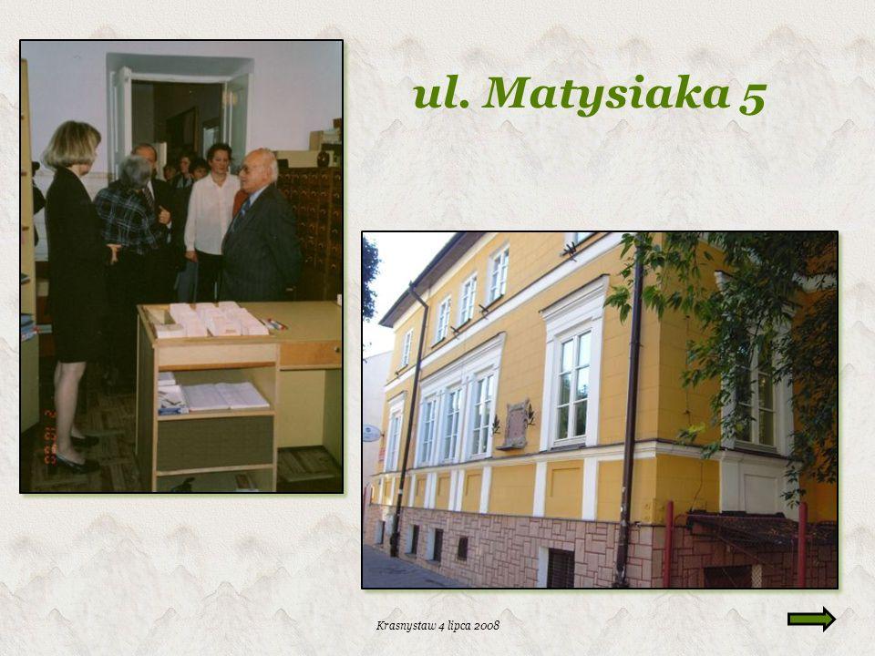 Krasnystaw 4 lipca 2008 ul. Sobieskiego 3