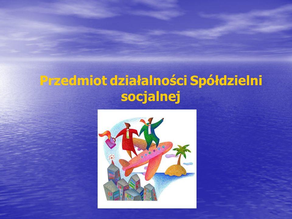 Przedmiot działalności Spółdzielni socjalnej