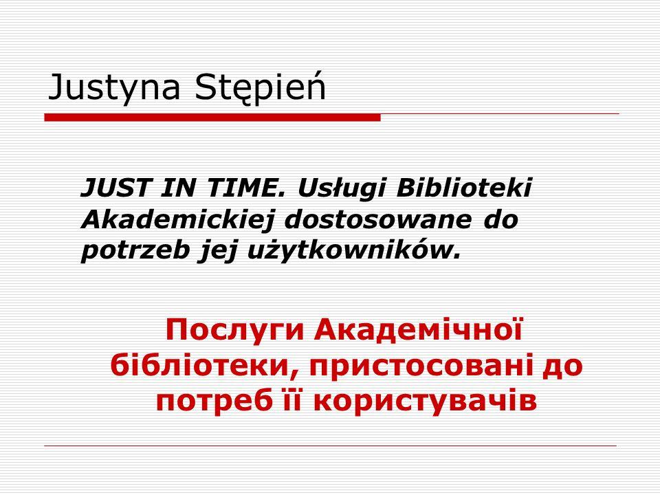 Justyna Stępień JUST IN TIME.