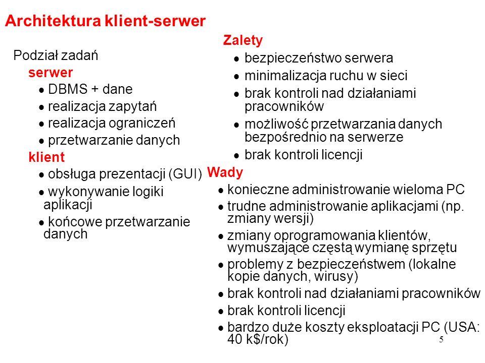 6 Architektura wielowarstwowa Podział zadań serwer danych jak w architekturze klient- serwer serwer aplikacyjny (lub wiele serwerów) logika aplikacji przetwarzanie danych funkcje serwera HTTP (opcjonalnie) serwer HTTP (opcjonalny) nasłuchiwanie zadań HTTP przekazywanie ich do odpowiedniego serwera aplikacyjnego przesyłanie odpowiedzi klient obsługa prezentacji wykorzystanie przeglądarki HTML – cienki klient wykonywanie części logiki aplikacji (aplety) gruby klient Zalety większość zalet architektury klient- serwer bezpieczeństwo aplikacji (centralizacja) łatwość administrowania aplikacjami brak konieczności administrowania konfiguracją klientów Wady potrzebny silny sprzęt na serweryaplikacyjne trudniejsze technologie dla cienkiego klienta ograniczenia w funkcjonalności interfejsu użytkownika większy ruch sieciowy Architektura powszechnie stosowana w systemach internetowych i intranetowych (najczęściej trójwarstwowa) Wypiera architekturę klient-serwer w zastosowaniach korporacyjnych