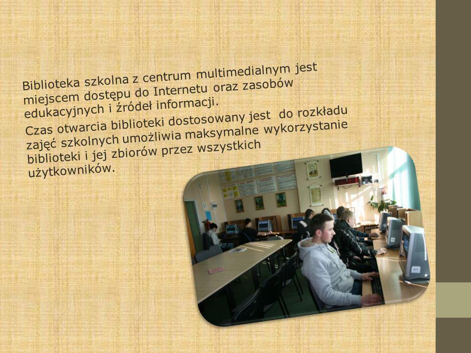 Biblioteka szkolna z centrum multimedialnym jest miejscem dostępu do Internetu oraz zasobów edukacyjnych i źródeł informacji. Czas otwarcia biblioteki