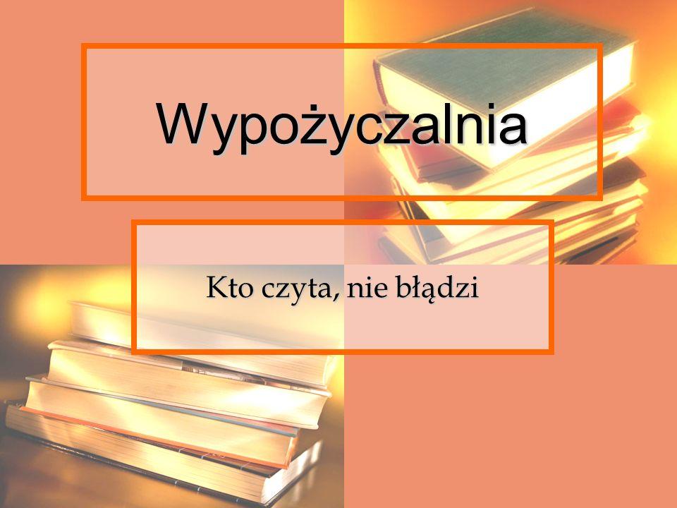 Wypożyczalnia Kto czyta, nie błądzi