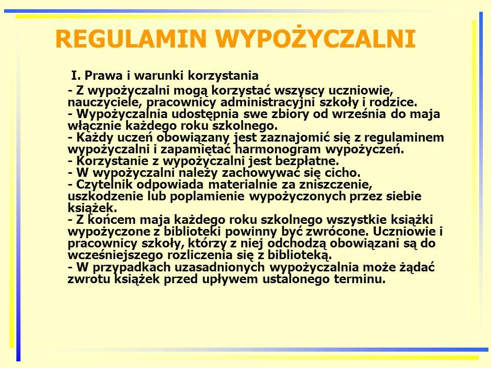 REGULAMIN WYPOŻYCZALNI I.
