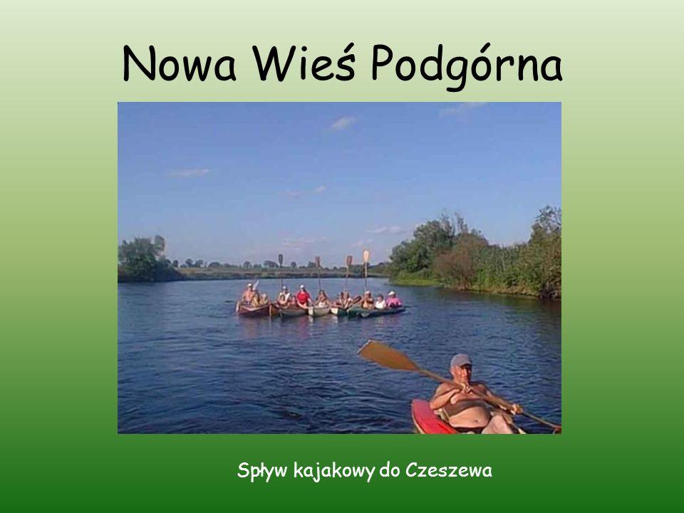 Nowa Wieś Podgórna Spływ kajakowy do Czeszewa