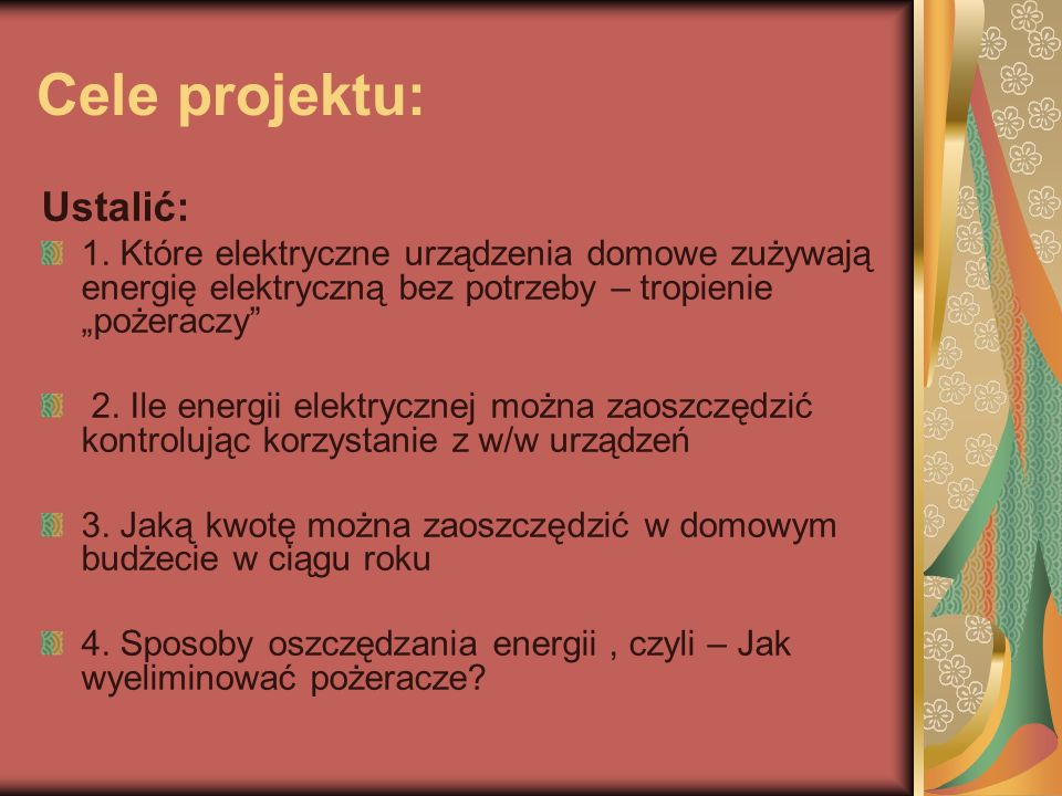 Cele projektu: Ustalić: 1.