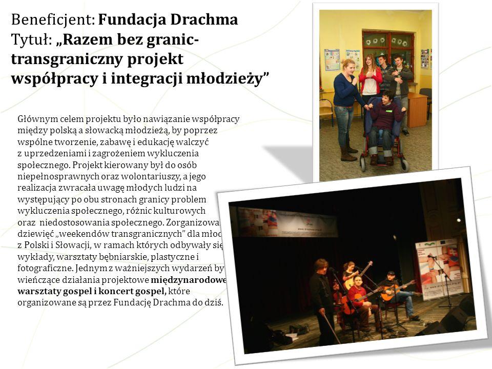 Głównym celem projektu było nawiązanie współpracy między polską a słowacką młodzieżą, by poprzez wspólne tworzenie, zabawę i edukację walczyć z uprzed