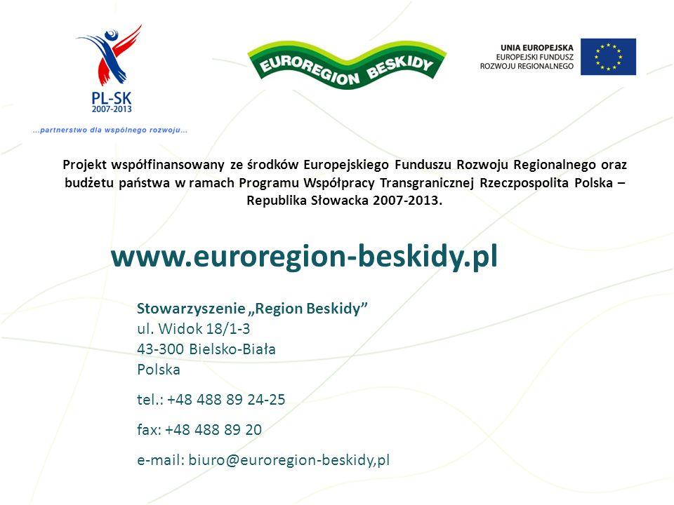 www.euroregion-beskidy.pl Stowarzyszenie Region Beskidy ul. Widok 18/1-3 43-300 Bielsko-Biała Polska tel.: +48 488 89 24-25 fax: +48 488 89 20 e-mail: