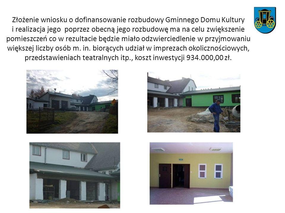 Złożenie wniosku o dofinansowanie rozbudowy Gminnego Domu Kultury i realizacja jego poprzez obecną jego rozbudowę ma na celu zwiększenie pomieszczeń c