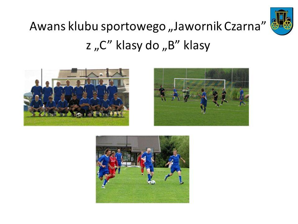Awans klubu sportowego Jawornik Czarna z C klasy do B klasy