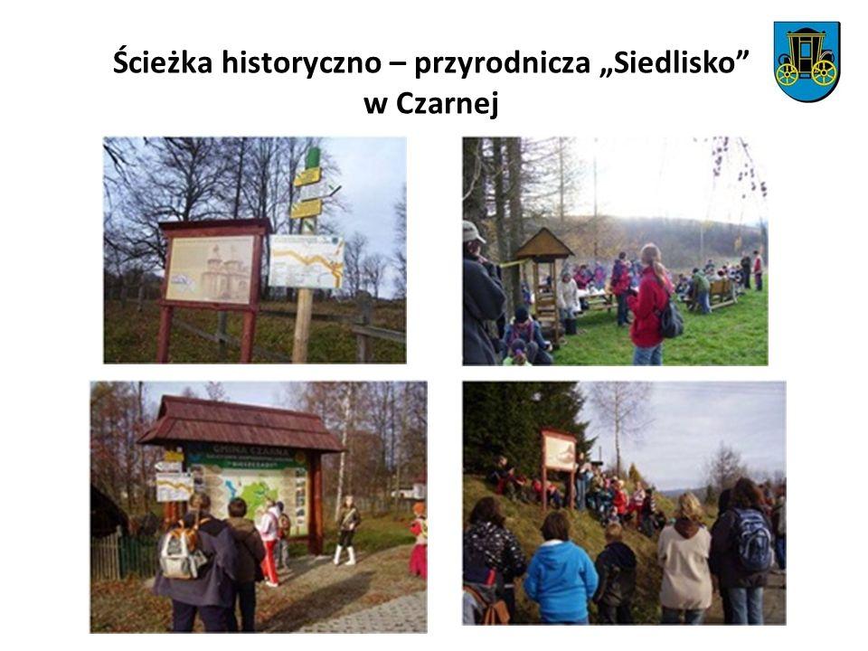 Ścieżka historyczno – przyrodnicza Siedlisko w Czarnej
