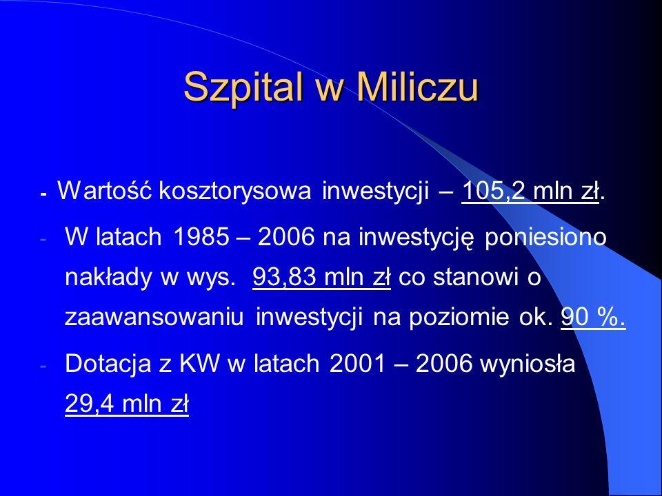 - Wartość kosztorysowa inwestycji – 105,2 mln zł. - W latach 1985 – 2006 na inwestycję poniesiono nakłady w wys. 93,83 mln zł co stanowi o zaawansowan