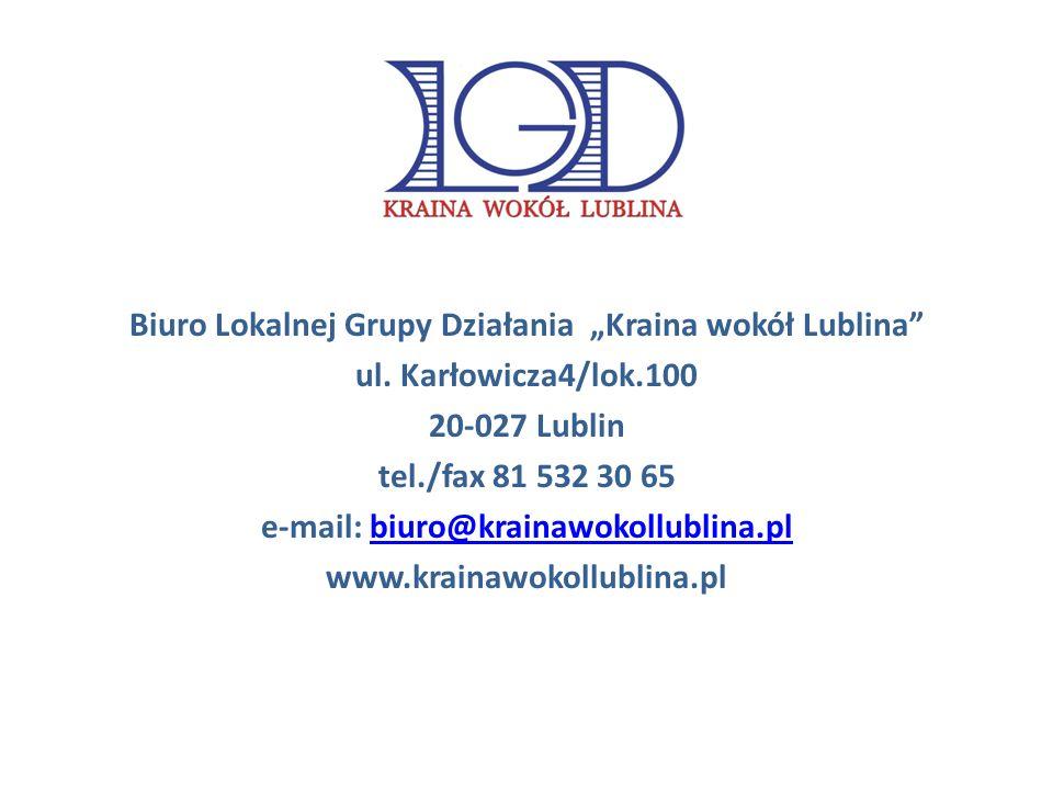 Biuro Lokalnej Grupy Działania Kraina wokół Lublina ul.
