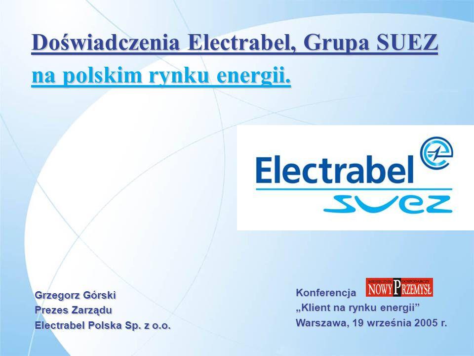 Doświadczenia Electrabel, Grupa SUEZ na polskim rynku energii.
