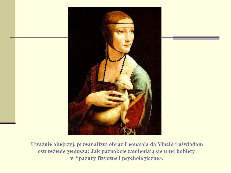 Uważnie obejrzyj, przeanalizuj obraz Leonarda da Vinchi i uświadom ostrzeżenie geniusza: Jak paznokcie zamieniają się u tej kobiety w pazury fizyczne