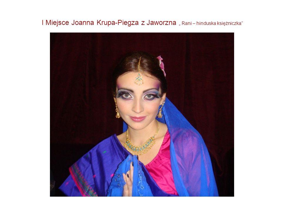 I Miejsce Joanna Krupa-Piegza z Jaworzna Rani – hinduska księżniczka